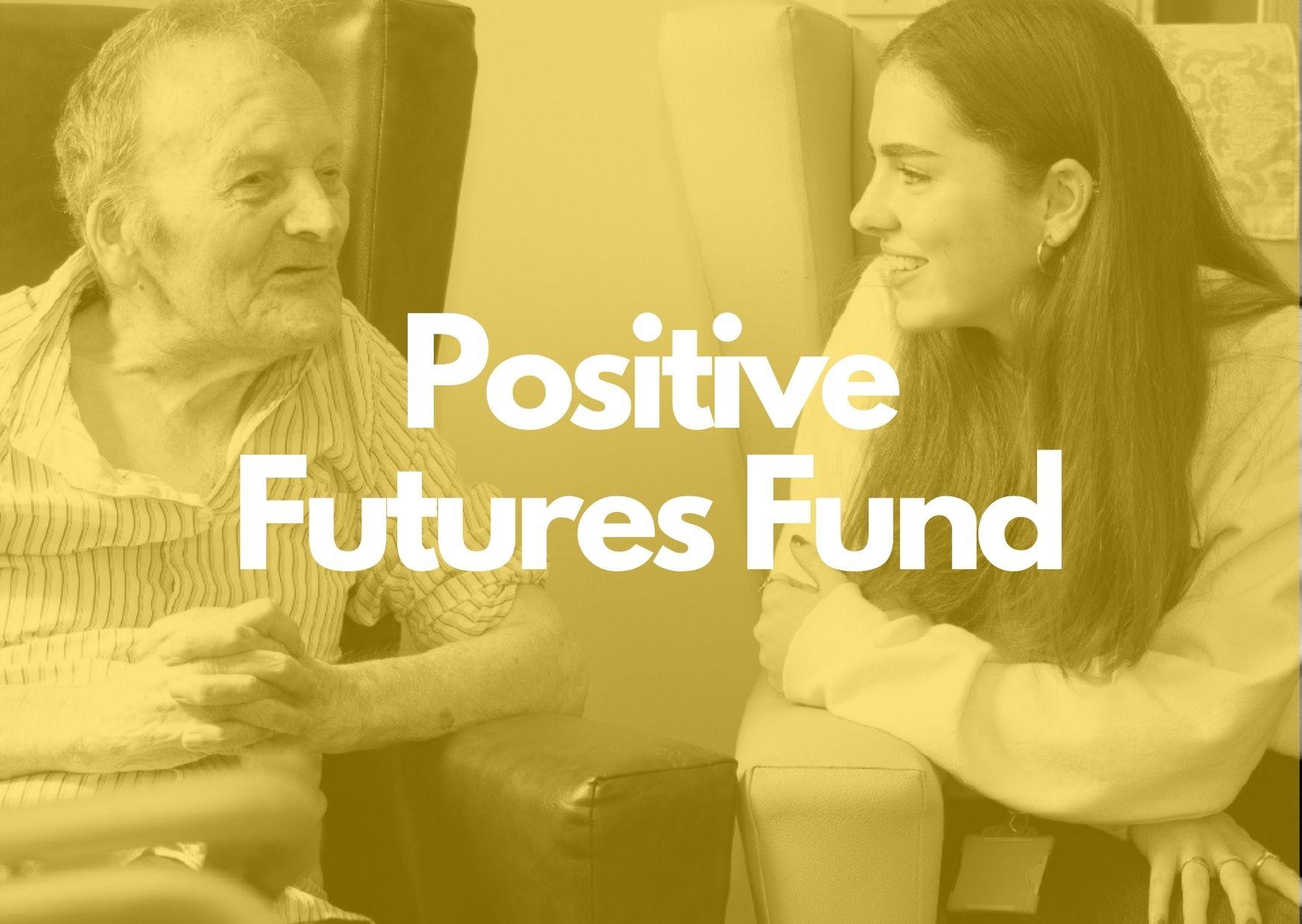 Donor Spotlight: Positive Futures Fund