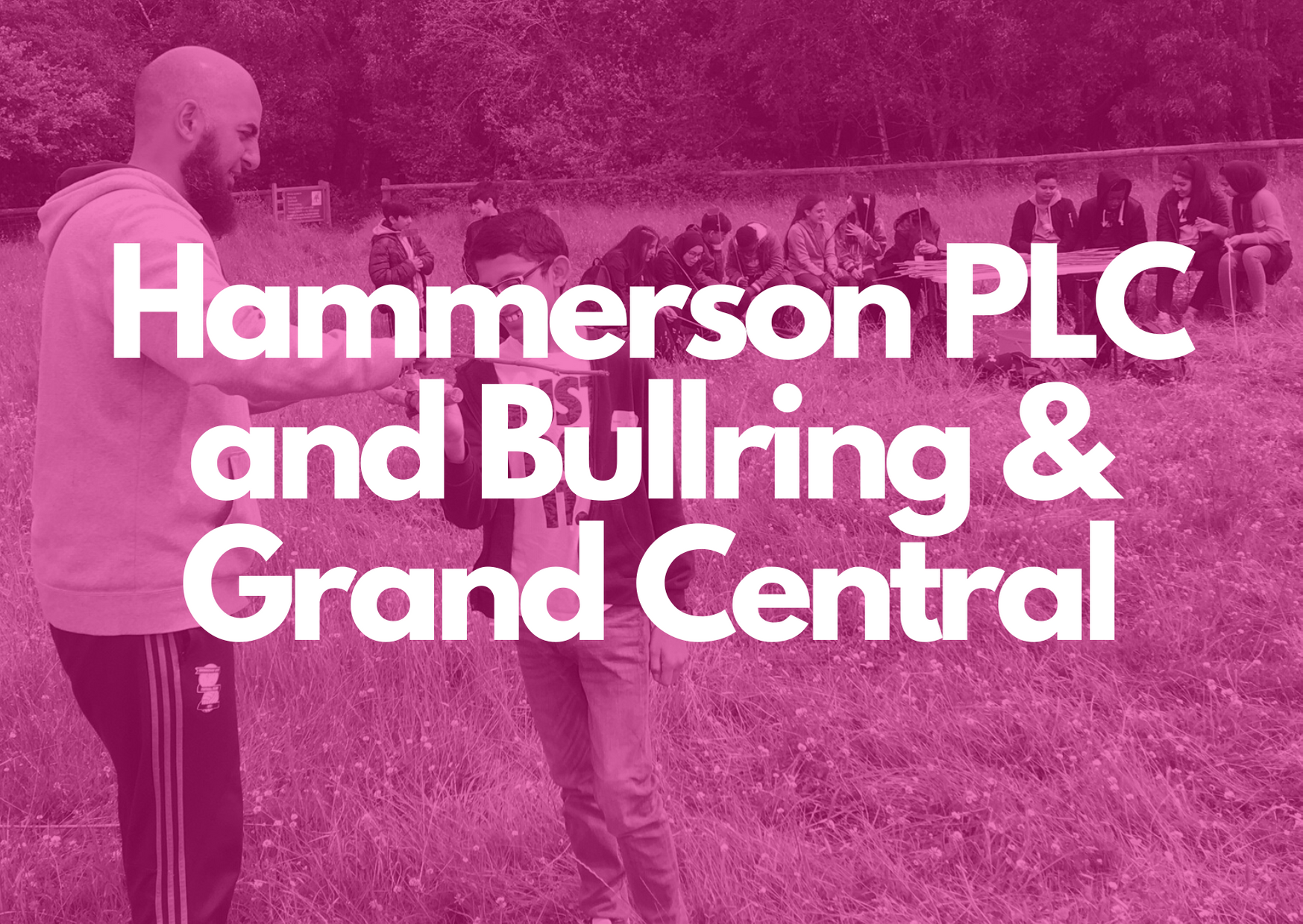 Donor Spotlight: Hammerson PLC and Bullring & Grand Central