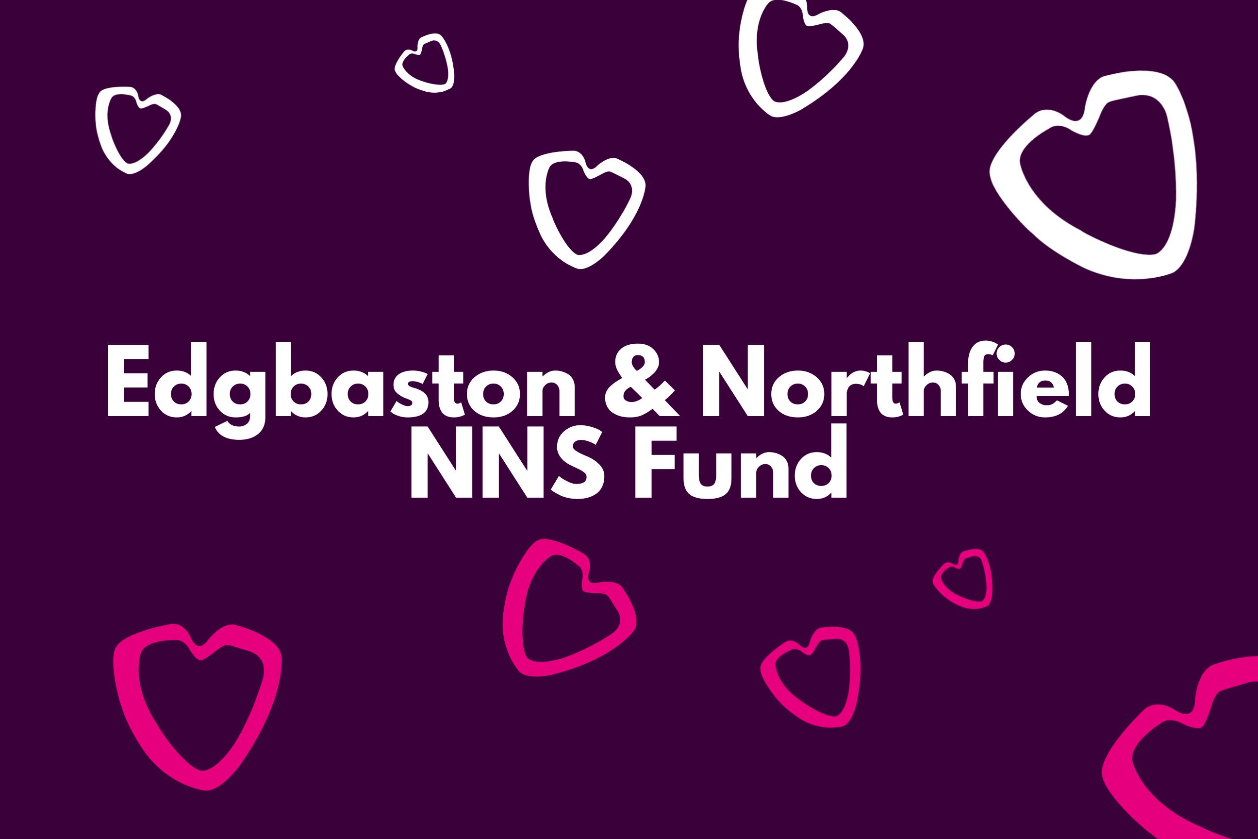 Edgbaston & Northfield NNS Fund